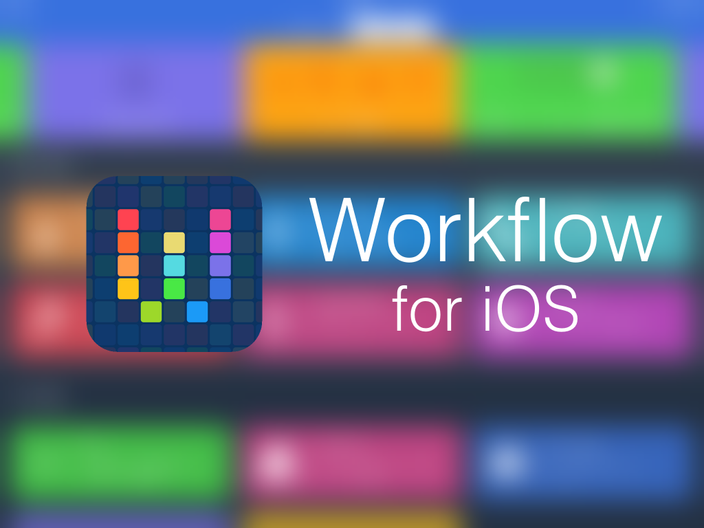 10 great ways to put Workflow to work